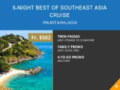 10th Year Anni: 5-Night Best of Southeast Asia Cruise Phuket & Malacca