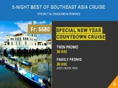 10th Year Anni: 5-Night Best of Southeast Asia Cruise Phuket-Langkawi-Penang