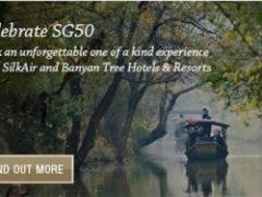 Celebrate SG50 - SilkAir & Banyan Tree Hotels & Resorts SG50 Exclusive Experiences