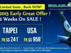 2015 Early Great Offer! EVA Air 2 weeks on sale from S$241