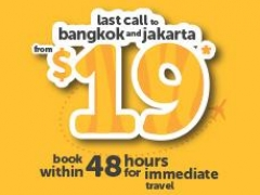 Last call to Bangkok and Jakarta from $19*!