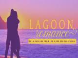 Lagoon Romance Package Perfect on this Love Month in Bintan Lagoon Resort