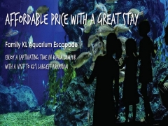 Affordable Price with a Great Stay in Furama Bukit Bintang and Aquaria KLCC