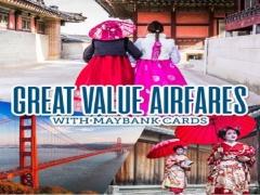 Great Value Airfares with Korean Air and Maybank Cards