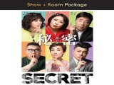 """Secret"" Stage Play Concert Package in Resorts World Genting"