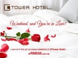 Romantic Weekend Package in G Tower Hotel from RM555