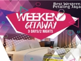 Weekend Getaway at Best Western Petaling Jaya
