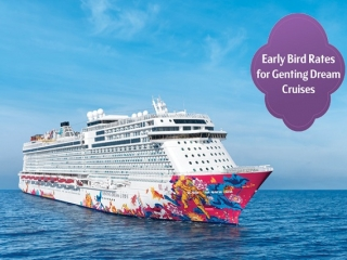 Special Genting Dream Offer Through Mar 2019 Sailings