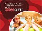 Tune Hotel's Top Cities To Cuti-Cuti Malaysia with up to 30% Savings