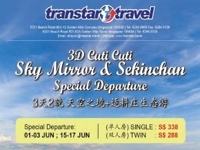 3D2N Cuti Cuti Sky Mirror & Sekinchan