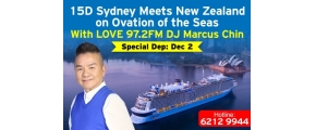 15D SYDNEY MEETS NEW ZEALAND ON OVATION OF THE SEAS WITH LOVE 97.2FM DJ MARCUS CHIN