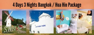 4 Days 3 Nights Bangkok / Hua Hin Package 4HH (6 to go)