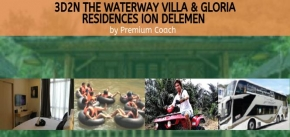 3D2N The Waterway Villa & Gloria Residences Ion Delemen
